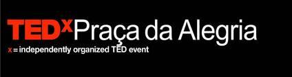 TEDxPraçadaAlegria