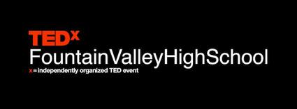 TEDxFountainValleyHighSchool