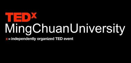 TEDxMingChuanUniversity