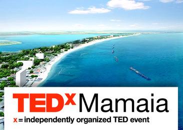 TEDxMamaia