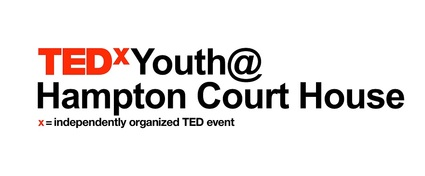 TEDxYouth@HamptonCourtHouse