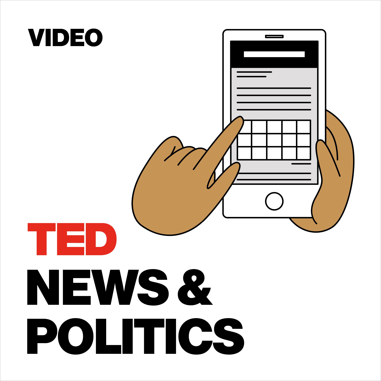 TED Talks News and Politics thumbnail